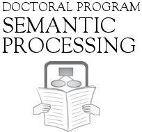 Doctoral Program - Semantic Processing